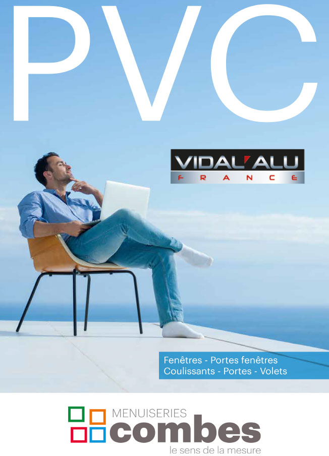 Menuiserie PVC Vidal Alu